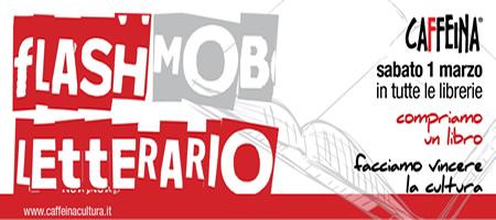 Flash Mob Letterario - Caffeina Cultura