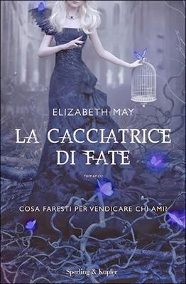 La Cacciatrice di Fate - Cover Italiana