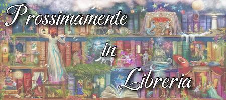Prossimamente in Libreria - Le Lande Incantate
