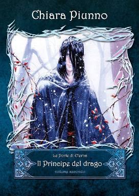Il principe del drago - Volume II - Lande Incantate