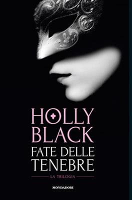 Fate delle Tenebre - Holly Black (Cover italiana) - Lande Incantate