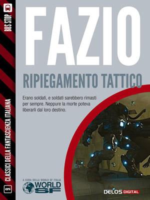 Ripiegamento Tattico - Antonino Fazio