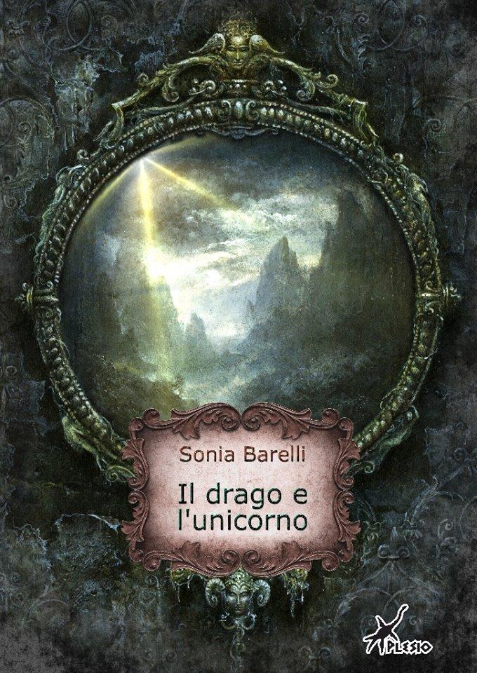 Il drago e l'unicorno - Lande Incantate