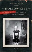 Hollow City. Il ritorno dei bambini speciali di Miss Peregrine - Ransom Riggs (Cover italiana) - Lande Incantate