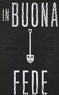 In buona fede - Adam Sternbergh (Cover italiana) - Lande Incantate