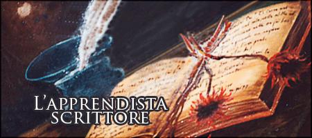 L'Apprendista Scrittore - Consigli di Scrittura - Le Lande Incantate