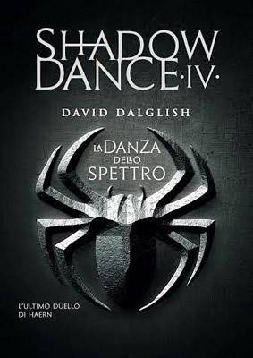 Shadowdance - La danza dello spettro - David Dalglish (Cover italiana) - Lande Incantate