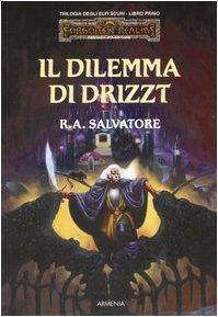 Il dilemma di Drizzt - Lande Incantate