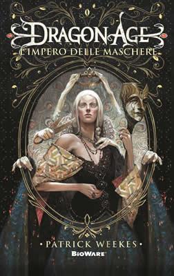 Dragon Age - L'impero delle Maschere (Cover italiana) - Lande Incantate