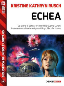 Echea - Kristine Kathryn Rusch (Cover italiana) - Lande Incantate