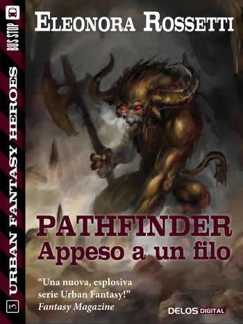Pathfinder appeso a un filo - Eleonora Rossetti (Cover italiana) - Lande Incantate