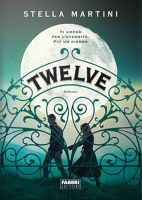 Twelve - Stella Martini (Cover italiana) - Lande Incantate