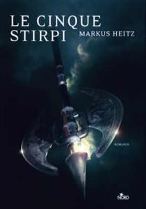Le Cinque Stirpi – Markus Heitz - Lande Incantate