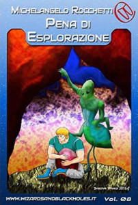 Pena d'Esplorazione - Michelangelo Rocchetti - Lande Incantate