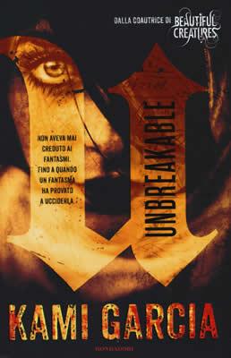 Unbreakable - Kami Garcia - Lande Incantate