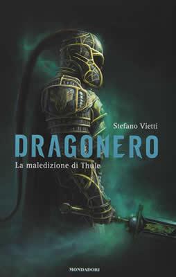 Dragonero. La maledizione di Thule - Stefano Vietti - Lande Incantate