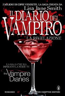 Il diario del vampiro. La rivelazione - Lisa J. Smith - Lande Incantate
