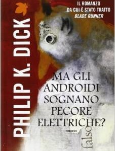 Ma gli androidi sognano pecore elettriche - Lande Incantate