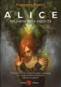 Alice nel paese della vaporità - Lande Incantate