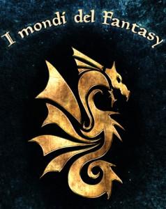 I mondi del fantasy - Lande Incantate