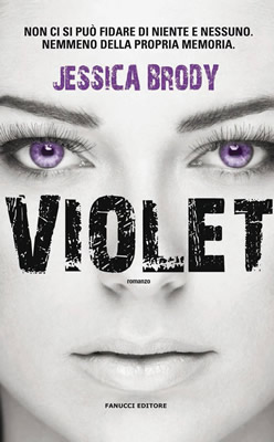 Violet - Jessica Brody - Cover  ITA Fanucci - Lande Incantate