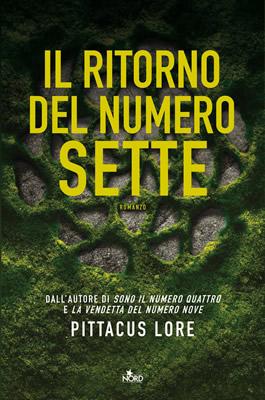 Il ritorno del numero sette - Pittacus Lore (cover ITA) - Lande Incantate