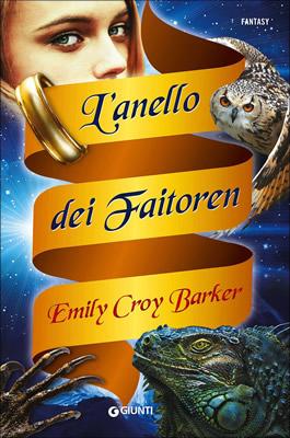 L'anello dei Faitoren - Emily Croy Barker - Lande Incantate