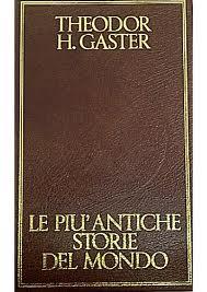Le storie più antiche del mondo Theodor H. Gaster - Lande Incantate