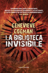 La biblioteca invisibile - Genevieve Cogman - Fanucci - Lande Incantate