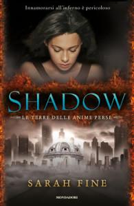 Shadow. La terra delle anime perse - Sarah Fine - Lande incantate