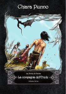 La compagnia dell'Erede - Le porte di Eterna - Chiara Piunno - Lande Incantate