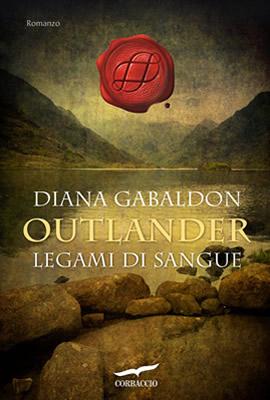 Outlander. Legami di sangue - Diana Gabaldon - Lande Incantate