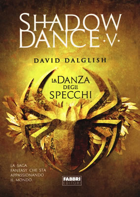 Shadowdance V La danza degli specchi - David Dalglish - Lande Incantate