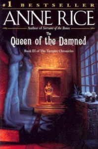Queen of the Damned, Anne Rice - Lande Incantate
