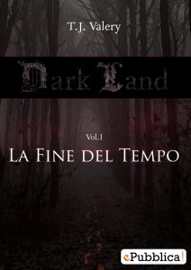 Darkland - La fine del tempo - Lande incantate