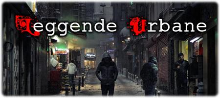 Leggende Urbane - Lande Incantate