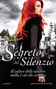 Il segreto del silenzio. Night School - C.J. Daugherty - Lande Incantate