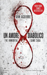 Un amore diabolico (The Immortal Game Saga Vol. 1) - Ann Aguirre - Lande Incantate