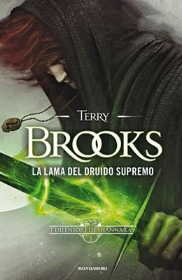 La lama del druido supremo - Terry Brooks - Lande Incantate