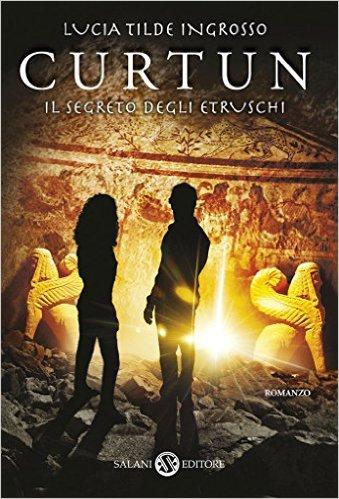 Curtun, il segreto degli etruschi - Lande Incantate