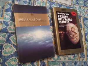 I reietti dell'altro pianeta - Ursula Le Guin