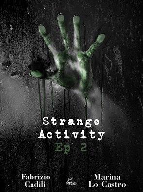Strange Activity Ep 2 - Lande Incantate