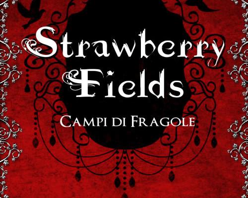 Strawberry Fields – Campi di fragole di Aura Conte | In uscita 1 Maggio