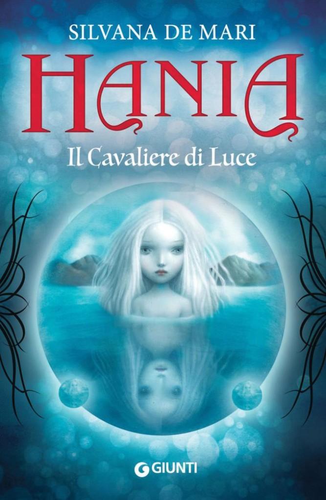 Hania Il cavaliere della Luce - Lande Incantate