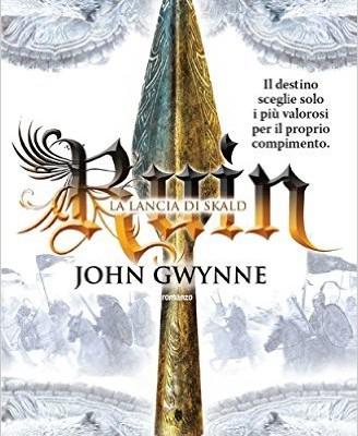 Ruin. La lancia di Skald di John Gwynne | Disponibile 28 aprile