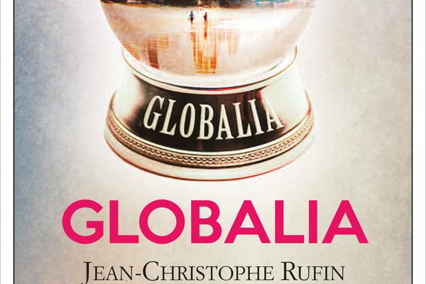 Globalia di Jean-Cristophe Rufin | Disponibile dal 19 maggio