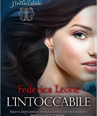 L'Intoccabile (La Saga de L'Intoccabile Vol. 1) di Federica Leone | In ebook dal 6 giugno