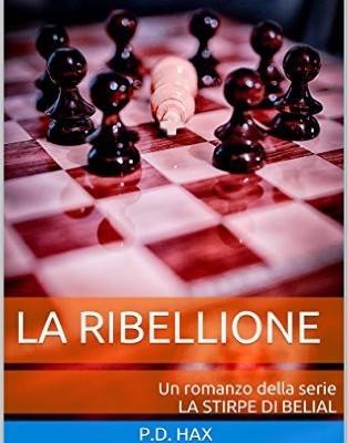 La ribellione (La Stirpe di Belial Vol. 2) di P.D. Hax | Disponibile dall'1 giugno