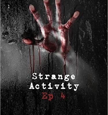 Strange Activity – Ep 4 di 4 di Fabrizio Cadili e Marina Lo Castro | Disponibile dal 6 giugno