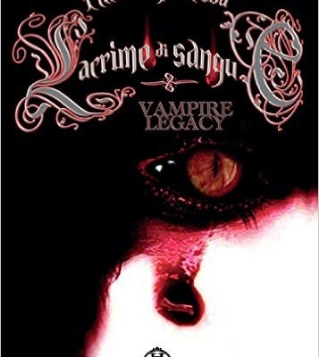 Lacrime di sangue. Vampire legacy: 4 di Alessio Piredda | Disponibile dal 31 maggio